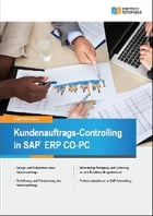 Kundenauftrags-Controlling in SAP CO-PC by Ulrich Fahrnschon