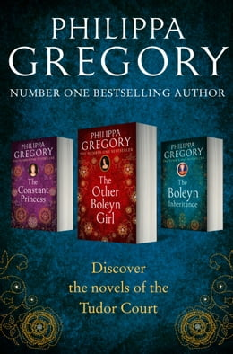 Book Philippa Gregory 3-Book Tudor Collection 1: The Constant Princess, The Other Boleyn Girl, The… by Philippa Gregory