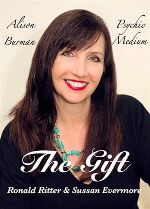 The Gift,  Alison Burman Psychic Medium