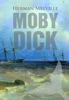 Moby-Dick: The Whale by Herman Melville