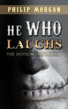 He Who Laughs