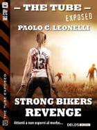 Strong Bikers: Revenge by Paolo C. Leonelli