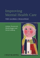 Improving Mental Health Care: The Global Challenge