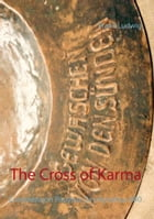The Cross of Karma: Comment on Papyrus Oxyrhynchus 840 by Frank Ludwig