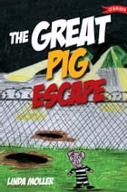 The Great Pig Escape by Linda Moller