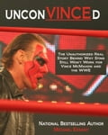 UnconVINCEd: The Unauthorized Story of Why Sting Still Won't Work for Vince McMahon and the WWE e4f5eae2-8bec-49fe-af37-79ae38a6f230