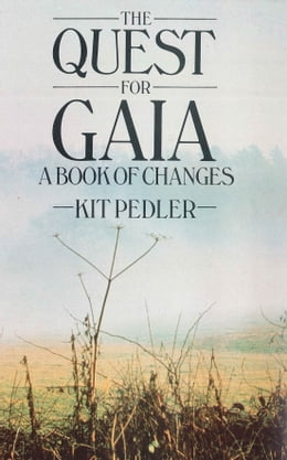 Book The Quest for Gaia: A Book of Changes by Kit Pedler