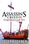 Assassin's Creed 4 Game Guide and Tips 40cc3074-5666-49a2-b367-fb57ec33e7a0
