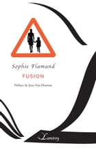 Fusion by Sophie Flamand