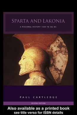 Book Sparta and Lakonia & Hellenistic and Roman Sparta by Cartledge, Paul