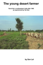 The Young Desert Farmer by Son Lal