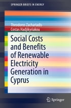 Social Costs and Benefits of Renewable Electricity Generation in Cyprus by Theodoros Zachariadis