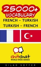 25000+ Vocabulary French - Turkish by Gilad Soffer