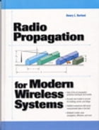 Radio Propagation for Modern Wireless Systems by Henry L. Bertoni