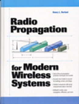 Book Radio Propagation for Modern Wireless Systems by Henry L. Bertoni