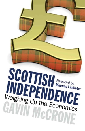 Scottish Independence Weighing up the Economics