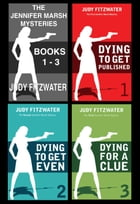 The Jennifer Marsh Mysteries Box Set Books 1-3 by Judy Fitzwater