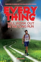Everything Will Work Out In The Long Run by Dave Urwin