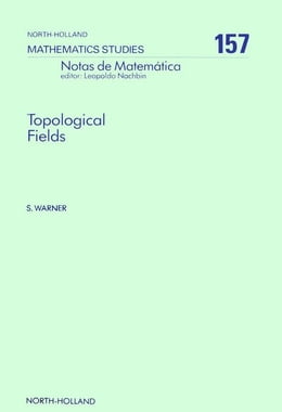 Book Topological Fields by Warner, S.