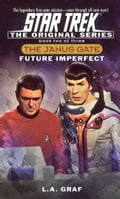 Star Trek: The Original Series: The Janus Gate #2: Future Imperfect 98c2ebcc-a91c-4203-b16c-3a4a88dd8e93