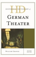 Historical Dictionary of German Theater 116e573d-36bd-47f0-9fe5-77e362c8a112