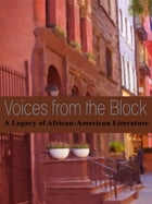 Voices from the Block: A Legacy of African-American Literature by Toyette Dowdell