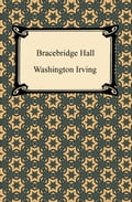 9781420915839 - Washington Irving: Bracebridge Hall - Книга