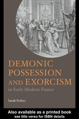 Book Demonic Possession and Exorcism by Ferber, Sarah