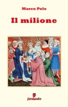 Il Milione by Marco Polo
