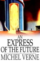An Express of the Future by Michel Verne