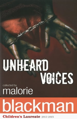 Unheard Voices An Anthology of Stories and Poems to Commemorate the Bicentenary Anniversary of the Abolition of the Slave Trade