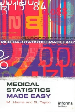 Book Medical Statistics Made Easy by Harris, Michael