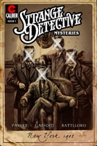 Strange Detective Mysteries #1 by Terry Pavlet