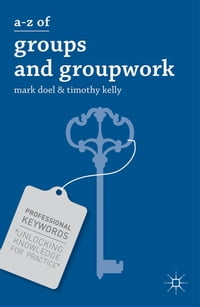 A-Z of Groups and Groupwork