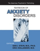 Textbook of Anxiety Disorders