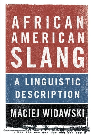 African American Slang A Linguistic Description