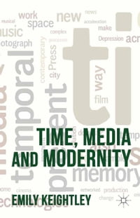Time, Media and Modernity