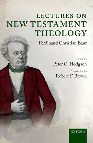Lectures on New Testament Theology by Ferdinand Christian Baur