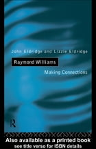 Raymond Williams: Making Connections