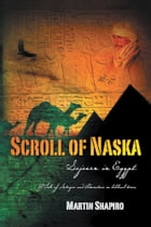 Scroll of Naska: Sojourn in Egypt