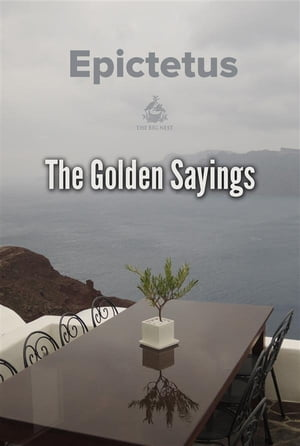 The Golden Sayings by Epictetus