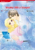 SLEEPING WITH A STRANGER: Harlequin Comics by Anne Mather