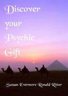 Discover your Psychic Gift by Ronald Ritter