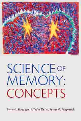 Science of Memory: Concepts by Yadin Dudai