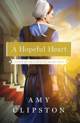 Book A Hopeful Heart by Amy Clipston