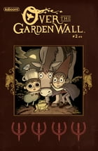 Over the Garden Wall: Tome of the Unknown #2 by Pat McHale