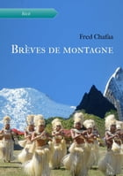 Brèves de montagne by Fred Chafaa