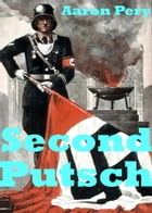 Second Putsch by Aaron Pery