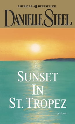 Book Sunset in St. Tropez by Danielle Steel