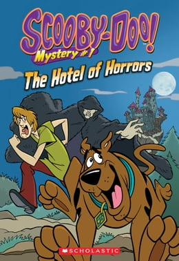 Book Scooby-Doo Mystery #1: Hotel of Horrors by Kate Howard